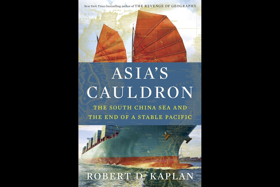 Asia's Cauldron - By Robert D. Kaplan